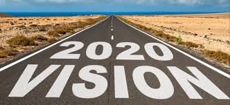 What Is Your 2020 Vision?